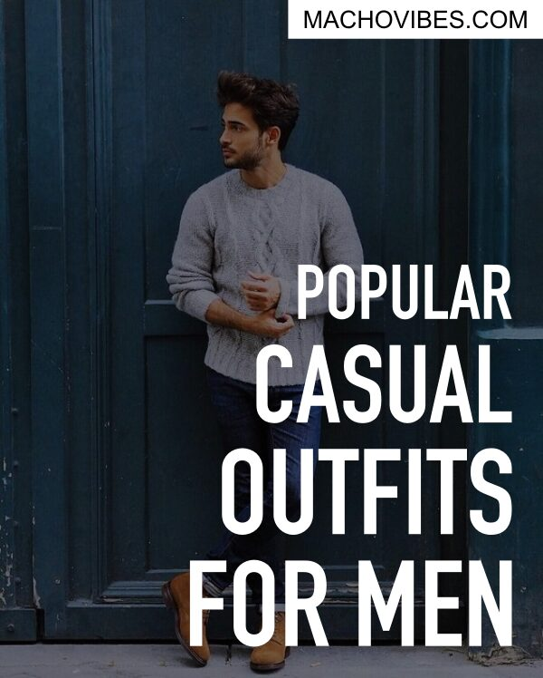 Popular Casual Outfits for Men